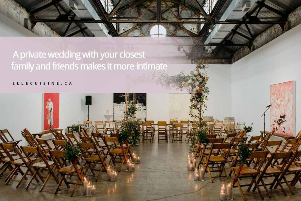 A private wedding with your closest family and friends makes it more intimate