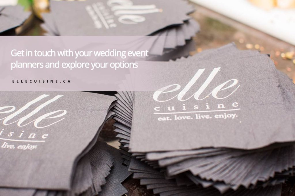 Get in touch with your wedding event planners and explore your options