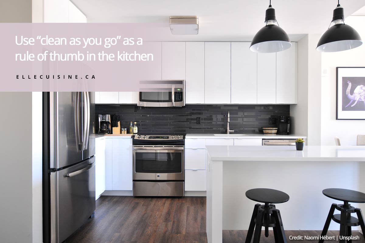 """Use """"clean as you go"""" as a rule of thumb in the kitchen"""