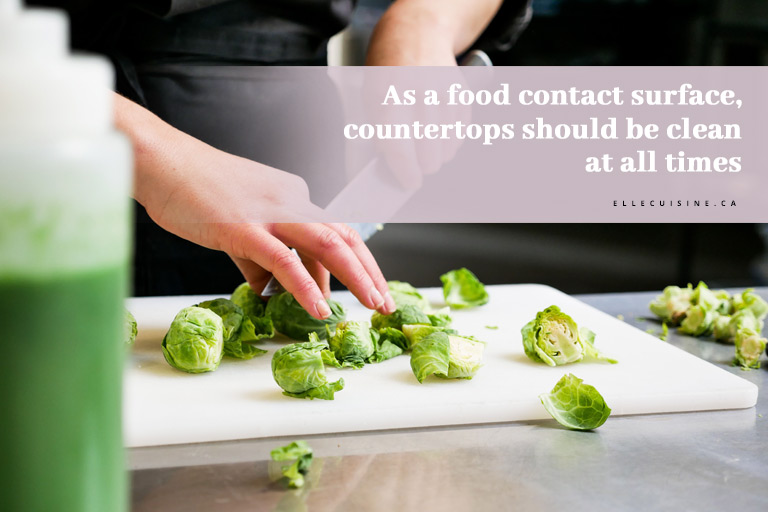 As a food contact surface, countertops should be clean at all times