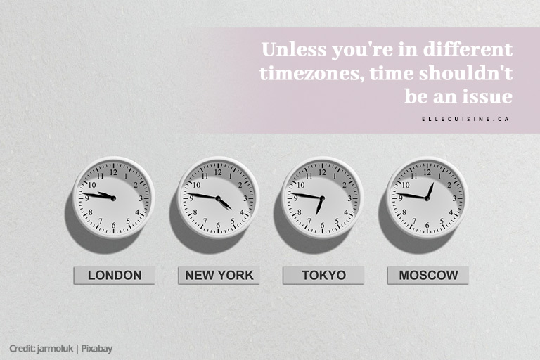 Unless you're in different timezones, time shouldn't be an issue