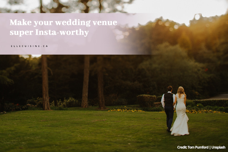 Make your wedding venue super Insta-worthy