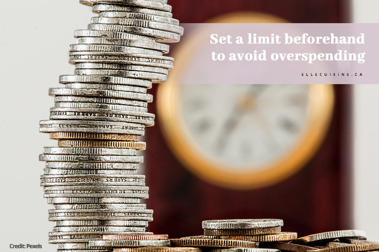 Set a limit beforehand to avoid overspending